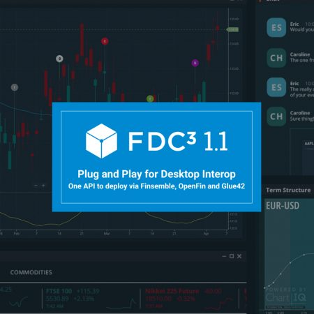 FDC3 1.1 Brings True Cross-Platform Support for Vendors Looking to Distribute Applications to the Buy- and Sell-Side