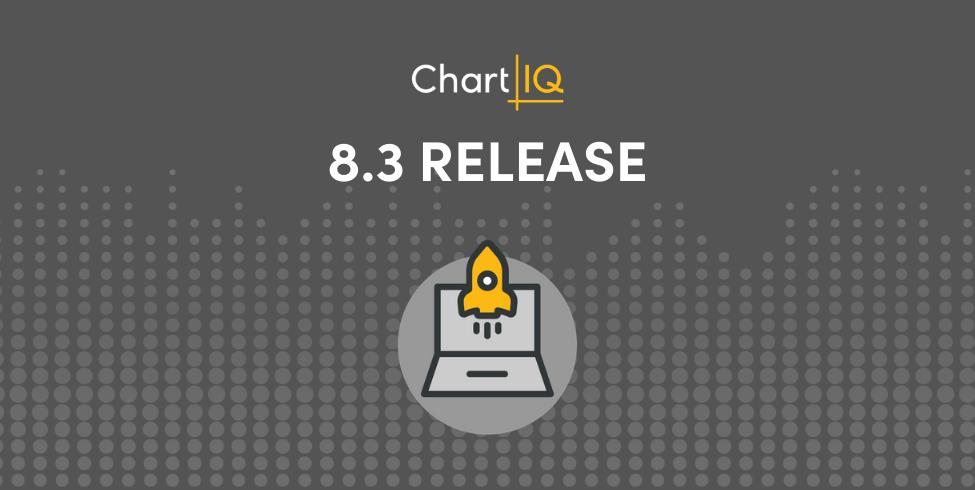 ChartIQ 8.3 Release